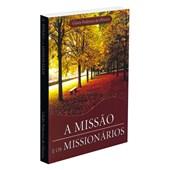 Missão e os Missionários (A)