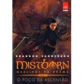 Mistborn Primeira Era - O Poço da Ascensão Vol 2