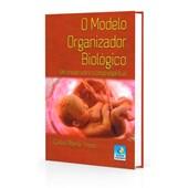 Modelo Organizador Biológico (O)