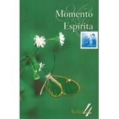 Momento Espírita - Vol. 04