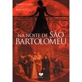 Na Noite de São Bartolomeu
