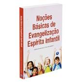 Noções Básicas de Evangelização Espirita Infantil
