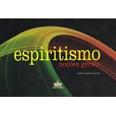 Noções Gerais de Espiritismo