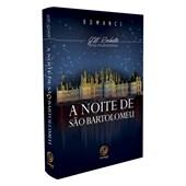 Noite de São Bartolomeu (A) - Nova Edição