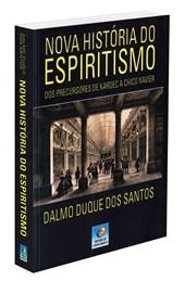 Nova História do Espiritismo