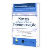 Novos Estudos Sobre a Reencarnação