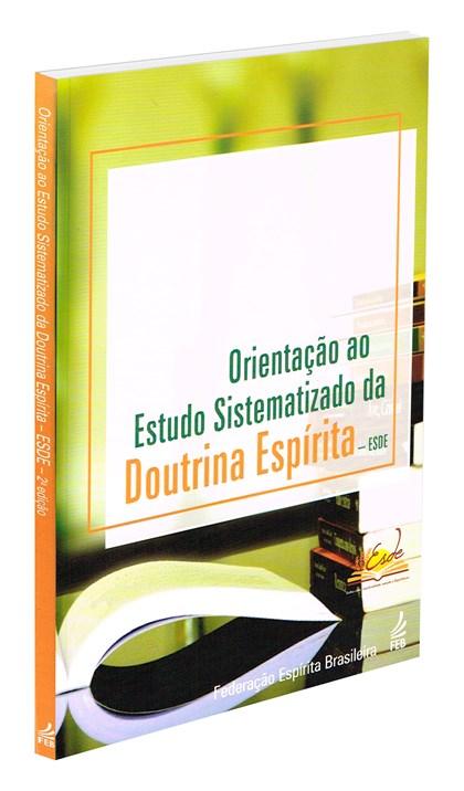 Orientação ao Estudo Sistematizado da Doutrina Espírita