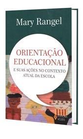 Orientação Educacional e suas Ações no Contexto Atual da Escola