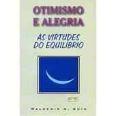 Otimismo e Alegria as Virtudes do Equilíbrio