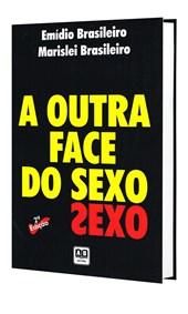 Outra Face do Sexo (A)
