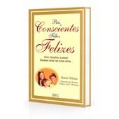 Pais Conscientes, Filhos Felizes