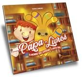 Papa-Livros o Menino que Adorava o Arco-Íris