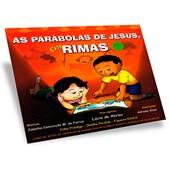 Parábolas de Jesus em Rimas (As) - Volume 1