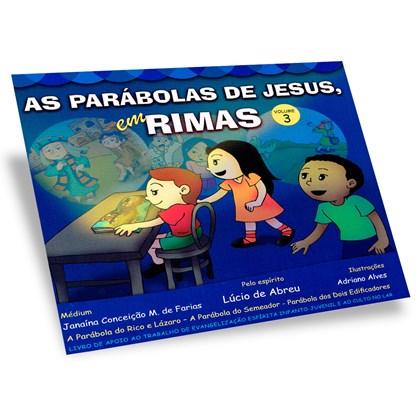 Parábolas de Jesus Em Rimas (as) - Volume 3