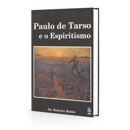 Paulo de Tarso e o Espiritismo