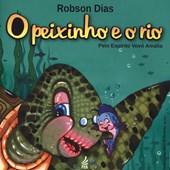 Peixinho e o Rio (O) (Novo Projeto)
