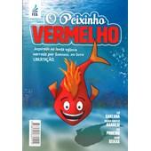 Peixinho Vermelho (O)