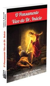 Pensamento Vivo do Dr. Inácio (O)