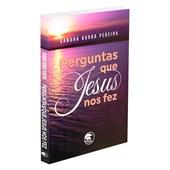 Perguntas que Jesus nos fez