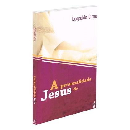 Personalidade de Jesus (A)