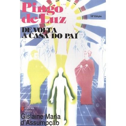 Pingo de Luz - II - De Volta a Casa do Pai