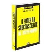Poder do Subconsciente (O) (capa dura)