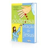 Poderosa Oração de Jesus (A)