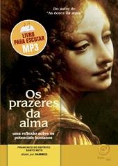 Prazeres da Alma (Os) (MP3) - Audiolivro