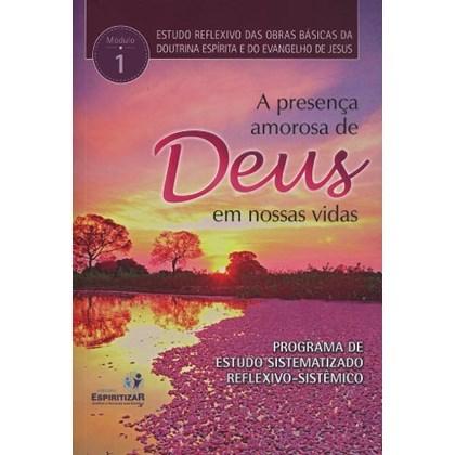 Presenca Amorosa de Deus em Nossas Vidas (A) - Nova Edição