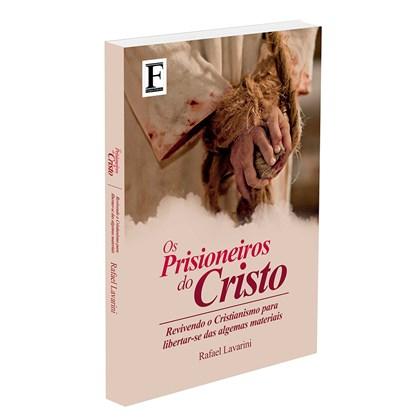 Prisioneiros do Cristo (Os)