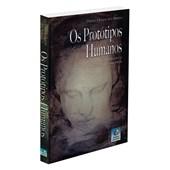 Protótipos Humanos (Os)