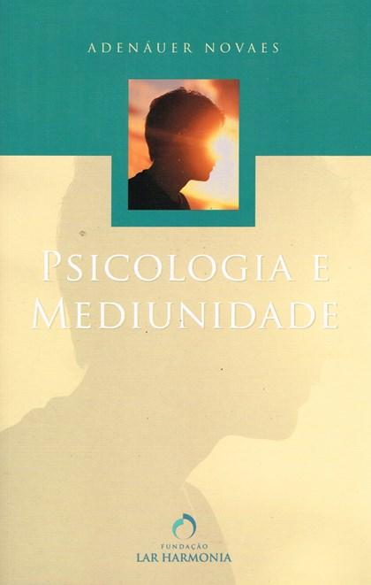 Psicologia e Mediunidade
