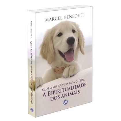 Qual a Sua Dúvida para o Tema? Espiritualidade dos Animais (A)