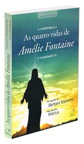 Quatro Vidas de Amélie Fontaine (As)