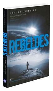 Rebeldes - Vol. I - Luz que Nunca se Apaga