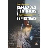 Reflexôes Científicas e Espirituais