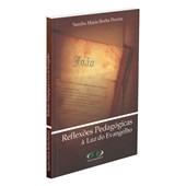 Reflexões Pedagógicas à Luz do Evangelho