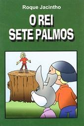 Rei Sete Palmos (O)