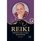 Reiki, Johnny De' Carli responde - Vol. 1