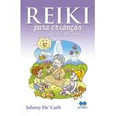 Reiki para Crianças de 8 a 80 anos