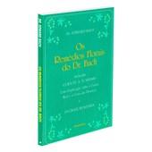 Remédios Florais do Dr. Bach (Os)