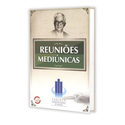 Reuniões Mediúnicas - Projeto Manoel Philomeno de Miranda