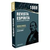 Revista Espírita - 1869 - Ano XII