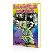 Rindo e Refletindo com a História