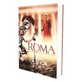 Roma de Meus Amores e de Minhas Dores