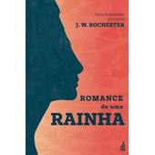 Romance de Uma Rainha - Nova Edição