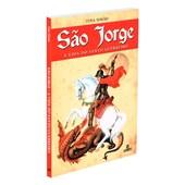 São Jorge - A Vida do Santo Guerreiro