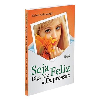 Seja Feliz Diga Não à Depressão