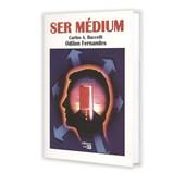 Ser Médium