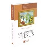 Sermões de Jesus - Tesouros do Evangelho Livro I